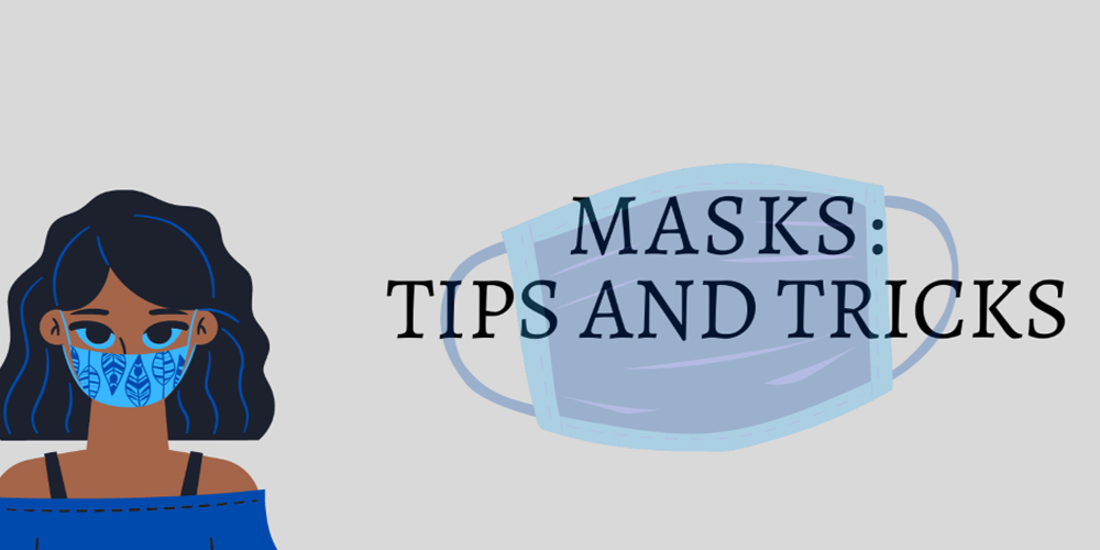Masks: tips and tricks